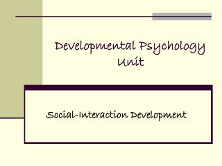 Developmental Psychology Unit