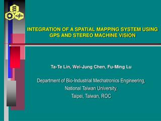INTEGRATION OF A SPATIAL MAPPING SYSTEM USING GPS AND STEREO MACHINE VISION