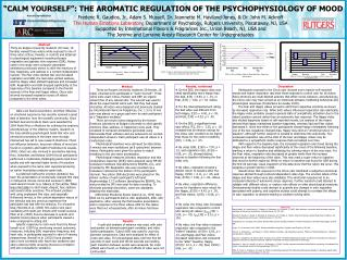 """""""CALM YOURSELF"""": THE AROMATIC REGULATION OF THE PSYCHOPHYSIOLOGY OF MOOD"""