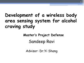 Development of a wireless body area sensing system for alcohol craving study