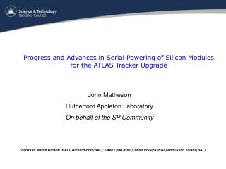 John Matheson Rutherford Appleton Laboratory On behalf of the SP Community