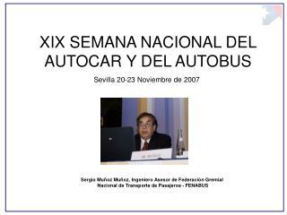 XIX SEMANA NACIONAL DEL AUTOCAR Y DEL AUTOBUS