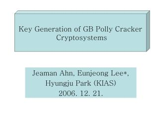 Jeaman Ahn, Eunjeong Lee*,  Hyungju Park (KIAS) 2006. 12. 21.