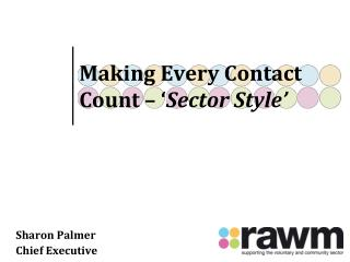 Making Every Contact Count – ' Sector Style'