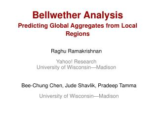 Bellwether Analysis Predicting Global Aggregates from Local Regions