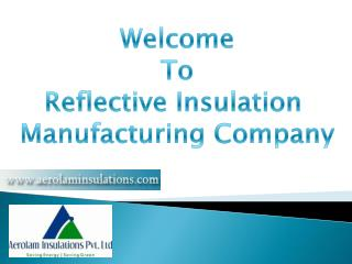Proper Guideline of Reflective Insulations