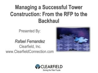 Managing a Successful Tower Construction: From the RFP to the Backhaul