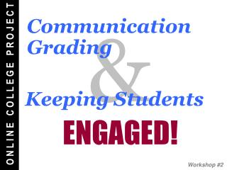 Keeping Students