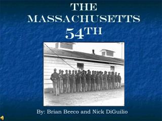 The Massachusetts 54 th