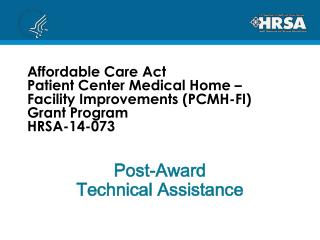 Post-Award Technical Assistance