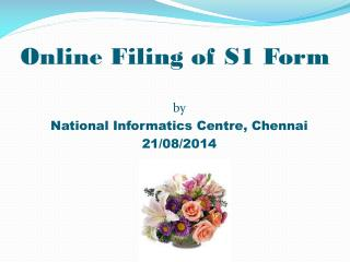 Online Filing of S1 Form