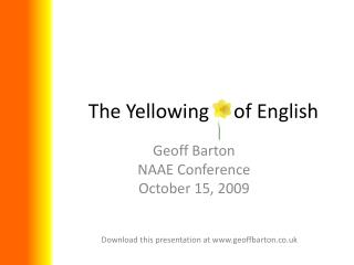 The Yellowing     of English