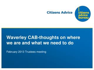 Waverley CAB-thoughts on where we are and what we need to do