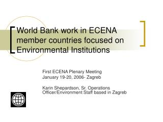 World Bank work in ECENA member countries focused on Environmental Institutions