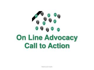 On Line Advocacy Call to Action