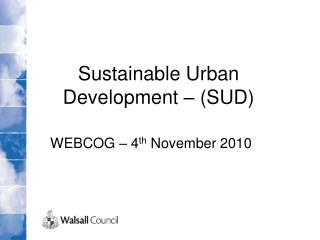 Sustainable Urban Development – (SUD)