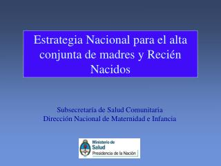 Subsecretar a de Salud Comunitaria Direcci n Nacional de Maternidad e Infancia