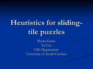 Heuristics for  slidi ng-tile puzzles