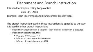 Decrement and Branch Instruction