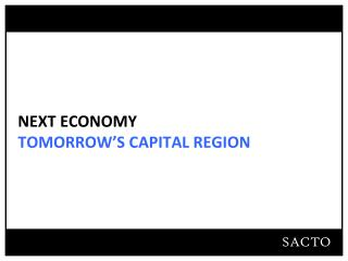 NEXT ECONOMY TOMORROW'S CAPITAL REGION