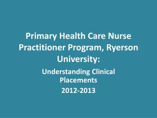Primary Health Care Nurse Practitioner Program, Ryerson University: