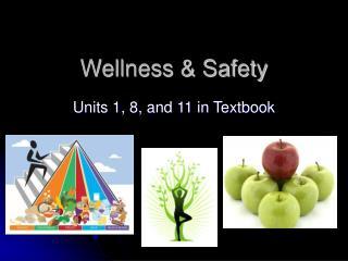 Wellness & Safety