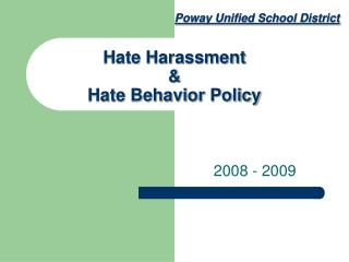Hate Harassment  & Hate Behavior Policy