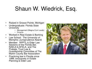 Shaun W. Wiedrick, Esq.