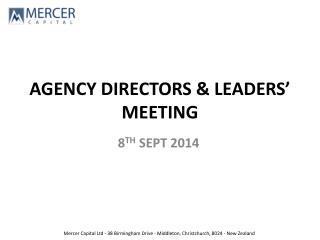 AGENCY DIRECTORS & LEADERS' MEETING