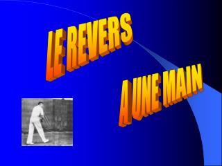LE REVERS