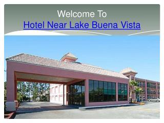 Hotel Near Lake Buena Vista