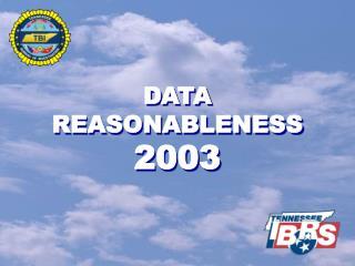 DATA REASONABLENESS 2003