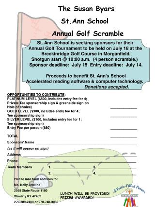The Susan Byars           St.Ann School    Annual Golf Scramble