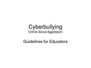 Cyberbullying Online Social Aggression