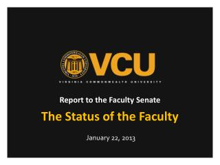 Report to the Faculty Senate The Status of the Faculty