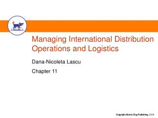 Managing International Distribution Operations and Logistics