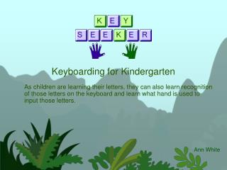 Keyboarding for Kindergarten