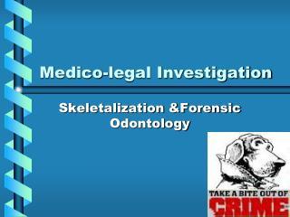Medico-legal Investigation