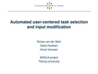 Automated user-centered task selection and input modification