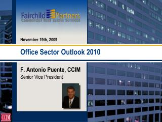 Office Sector Outlook 2010