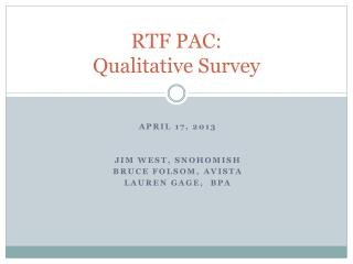 RTF PAC: Qualitative Survey