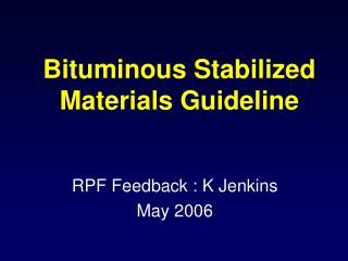 Bituminous Stabilized Materials Guideline