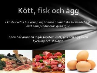 Kött, fisk och ägg