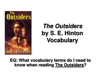 The Outsiders by S. E. Hinton Vocabulary