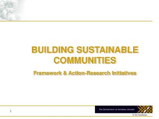 BUILDING SUSTAINABLE COMMUNITIES   Framework & Action-Research Initiatives