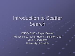 Introduction to Scatter Search