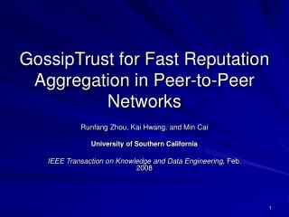GossipTrust for Fast Reputation Aggregation in Peer-to-Peer Networks