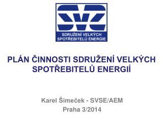 Plán činnosti sdružení velkých spotřebitelů energií