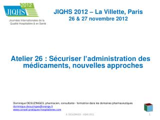 JIQHS 2012 – La Villette, Paris     26 & 27 novembre 2012