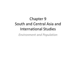 Chapter 9 South and Central Asia and International Studies